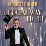 A Broadway Night - Das SEK Musical Dinner