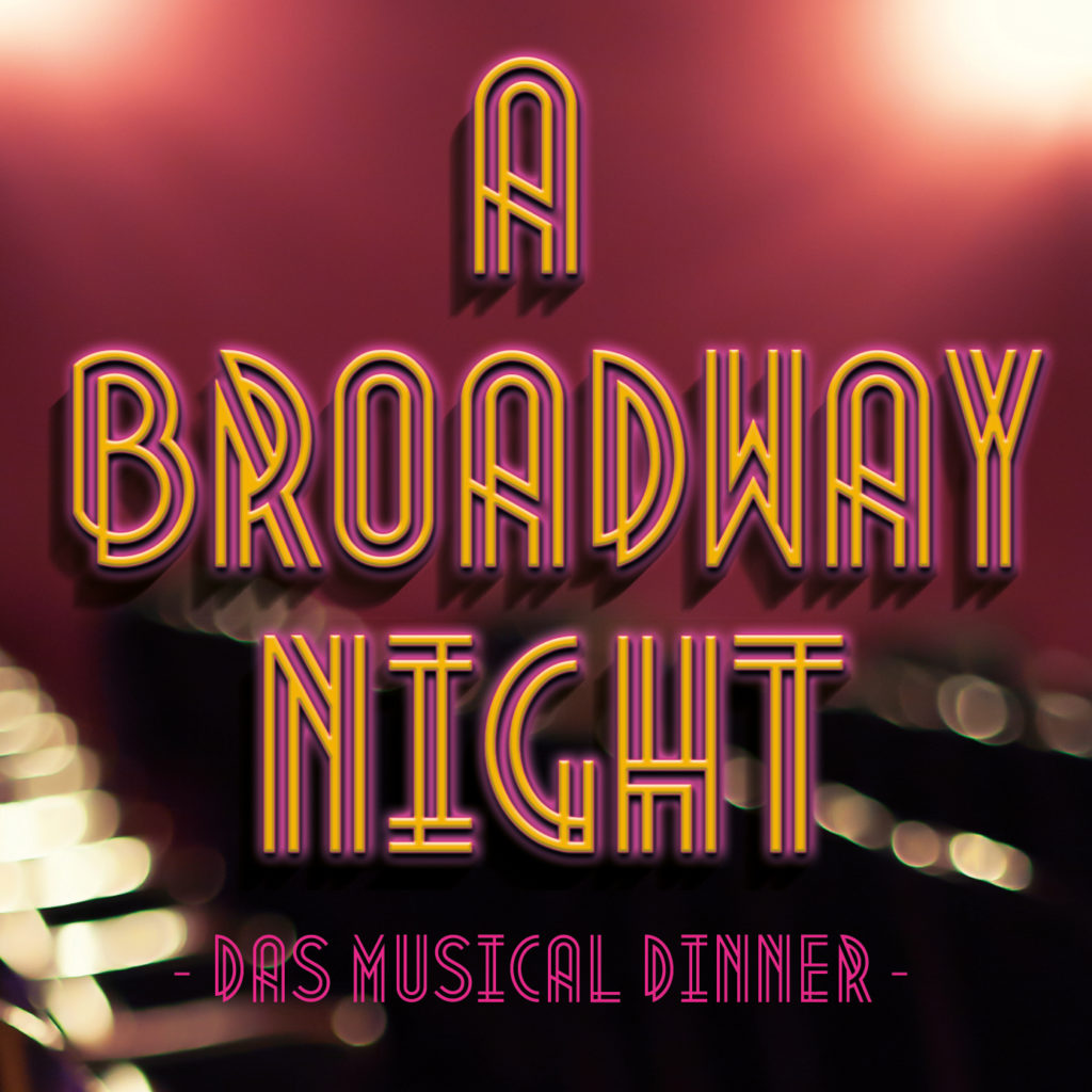 Musical Dinner – A Broadway Night