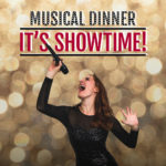 It´s Showtime - Das SEK Musical Dinner